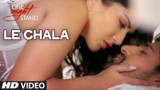 le chala video song, one night stand movie, sunny leone