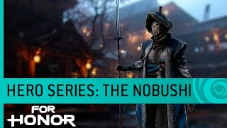 For Honor - The Nobushi: Samurai Gameplay Trailer