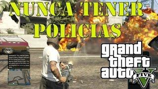 GTA 5: Como NUNCA Tener La Policia *TRUCO*