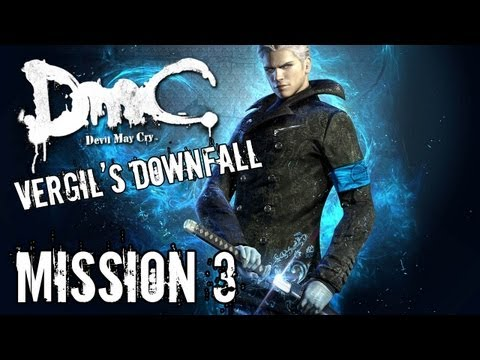 Devil May Cry - Vergil's Downfall - Mission 3 Playthrough TRUE-HD QUALITY