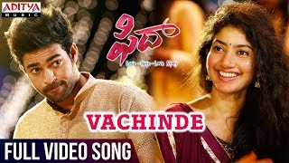 Fidaa Movie Vachinde Full Video Song