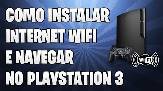[Dicas De PS3] Como Instalar Internet Sem Fio (WIRELESS) E