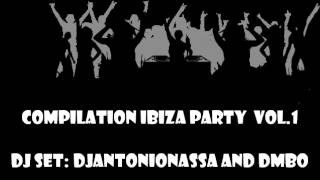 Compilation Ibiza 2013 Party (DJAntonioNassa Feat. DJMbo
