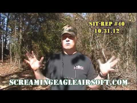 Screaming Eagle Airsoft Sit Rep #40 10/31/12