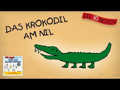 Das Krokodil am Nil - Die besten Spiel- und Bewegungslieder    Kinderlieder