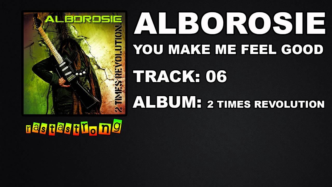 Alborosie feat. Etana - You Make Me Feel Good Lyrics