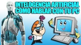 Inteligencia Artificial- Habla Con Tu Ordenador