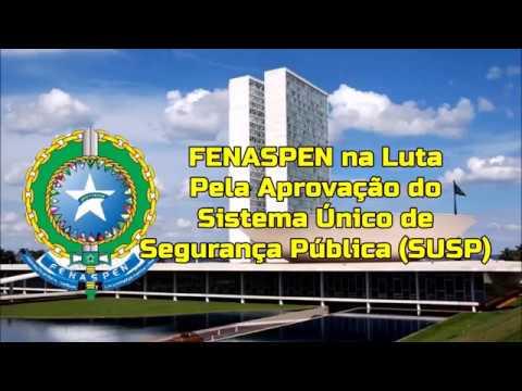 Fenaspen lutou ativamente para criação do Sistema Único de Segurança Pública (SUSP)