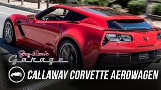 2016 Callaway Corvette Aerowagen - Jay Leno's Garage. Watch online.