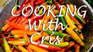 DON'T EAT THE HOT PEPPERS!!! - Cooking With Cris Ep.4