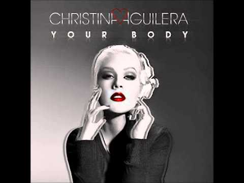 Christina Aguilera - Your Body Official