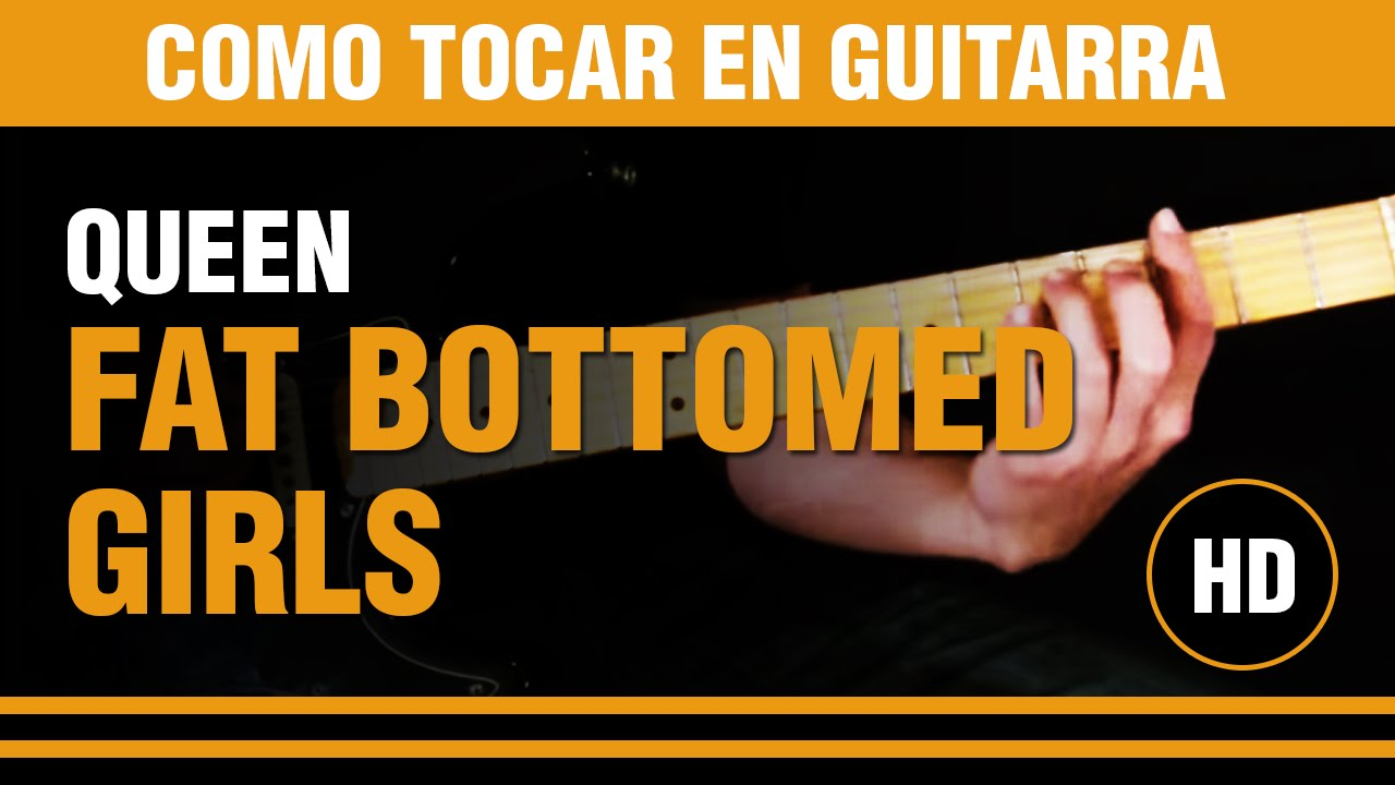 Queen - Fat bottomed girls - Letra