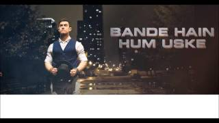 DHOOM 3 : Bande Hain Hum Uske _ FULL SONG