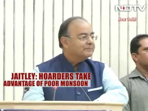 Hoarders taking advantage of poor monsoon forecast, says Finance Minister Arun Jaitley
