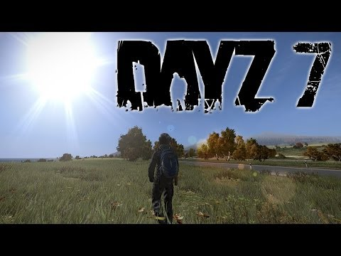 DayZ Standalone - Part 7 | GLITCHES RUIN THE GAME FOR ME