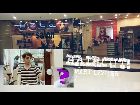 Haircut at Azta Urban Salon | Mart Lester | Pinoy Vlog