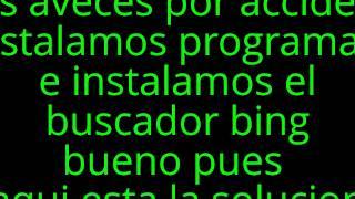 Como Eliminar Bing El Buscador De Internet Explorer