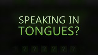 Has The Gift Of Speaking In Tongues Ceased? Tim Conway