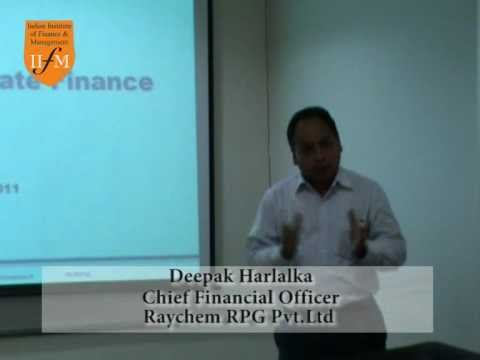 IIFM Guest Lecture - Role Of Corporate Finance in SBUs--By Deepak Harlalka