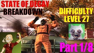 State Of Decay Breakdown Difficulty Level 27 Part 1/8
