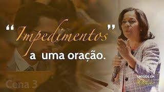 29/08/18 - Impedimentos a uma oração - Rosana Fonseca