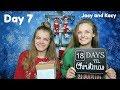 Christmas Countdown 2017 Day 7 Jacy and Kacy