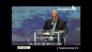 EL HIJO DE PERDICIÓN Apóstol Otto R. Azurdia