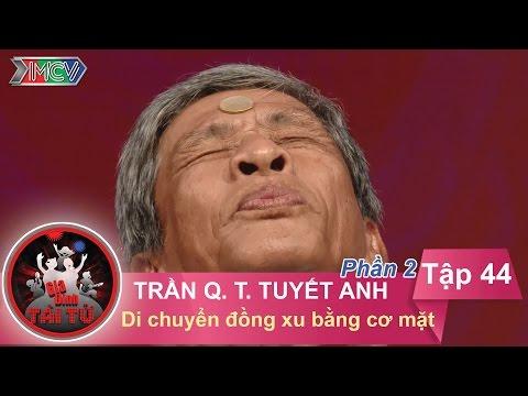 Di chuyển đồng xu bằng cơ mặt - GĐ chị Trần Quang Thị Tuyết Anh | GĐTT - Tập 44 | 17/07/2016