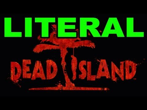 LITERAL Dead Island Announcement Trailer