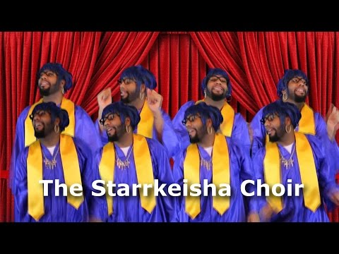 The Starrkeisha Choir! @TheKingOfWeird