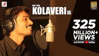 3 - Why This Kolaveri Di Official Video | Dhanush, Anirudh