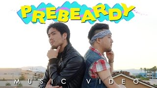 Prebeardy (Official Music Video)