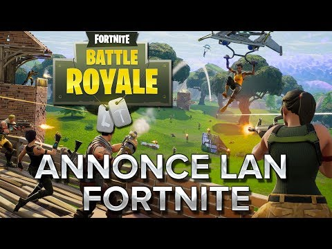 Fortnite BR #11 : ON PART EN LAN !