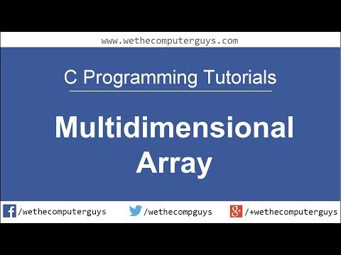 C Programming Language Tutorial -Lect 19 Multi dimensional Arrays - YouTube