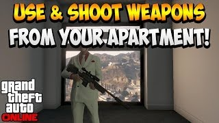 GTA 5 ONLINE HOW TO USE & SHOOT WEAPONS INSIDE YOUR