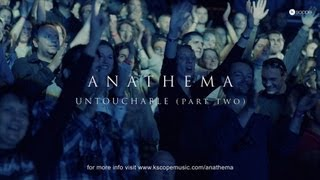 ANATHEMA - Untouchable (Part Two)