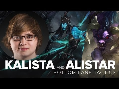 Kalista ADC and Alistar Support duo guide by C9 Sneaky   S5   League of Legends