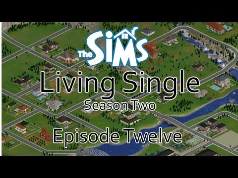 The Sims 1 (S2): Living Single: Episode 12