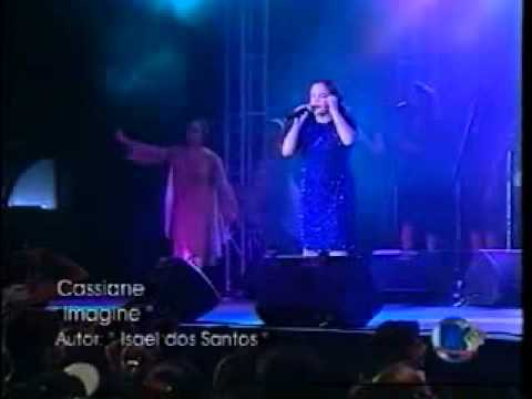 CASSIANE-PRIMEIRO AMOR-IMAGINE-CASSIANE E JOZYANNE SANTIDADE.avi