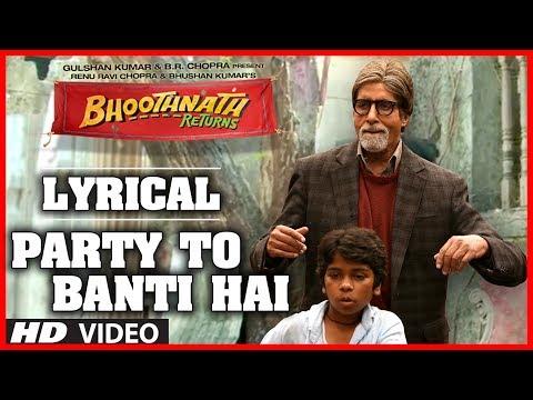 Party Toh Banti Hai (Lyric Video) Bhoothnath Returns | Amitabh Bachchan | Meet Bros Anjjan | Mika
