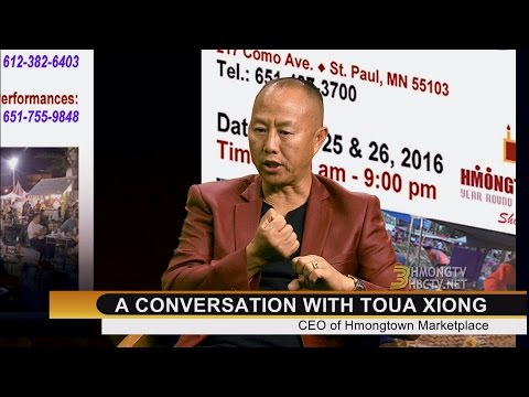 YIA MICHAEL THAO SHOW: A conversation with Toua Xiong, owner of Hmongtown Marketplace.