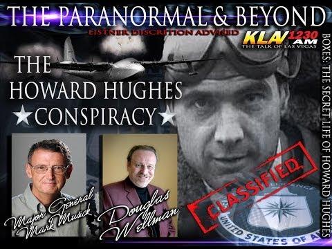 THE SECRET C.I.A. LIFE OF HOWARD HUGHES ~ Major General Mark Musick & Douglas Wellman