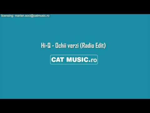 Hi-Q - Ochii verzi (Radio Edit)