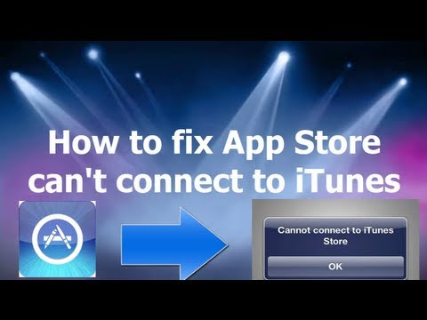 How to fix App Store can't connect to iTunes