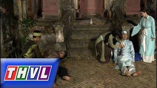 THVL |Chuyện xưa tích cũ –Tập 37[3]: Con trai Đỗ Tư kịp thời xuất hiện bắt gọn tên cướp đưa lên quan