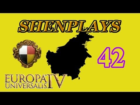 Europa Universalis 4 - Brunei 42  An End To Bloodshed