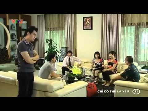 Chỉ Có Thể Là Yêu Full - Tập 11 - Chi Co The La Yeu - [Phim Việt Nam]