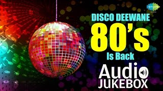 80s Bollywood Disco Hits Disco Deewane - Audio Jukebox