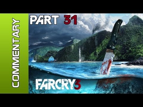 Far Cry 3 - Part 31