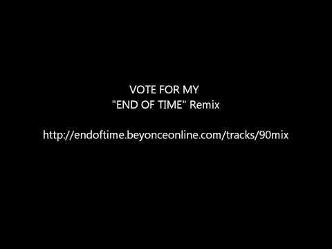 Beyonce: End Of Time Remix